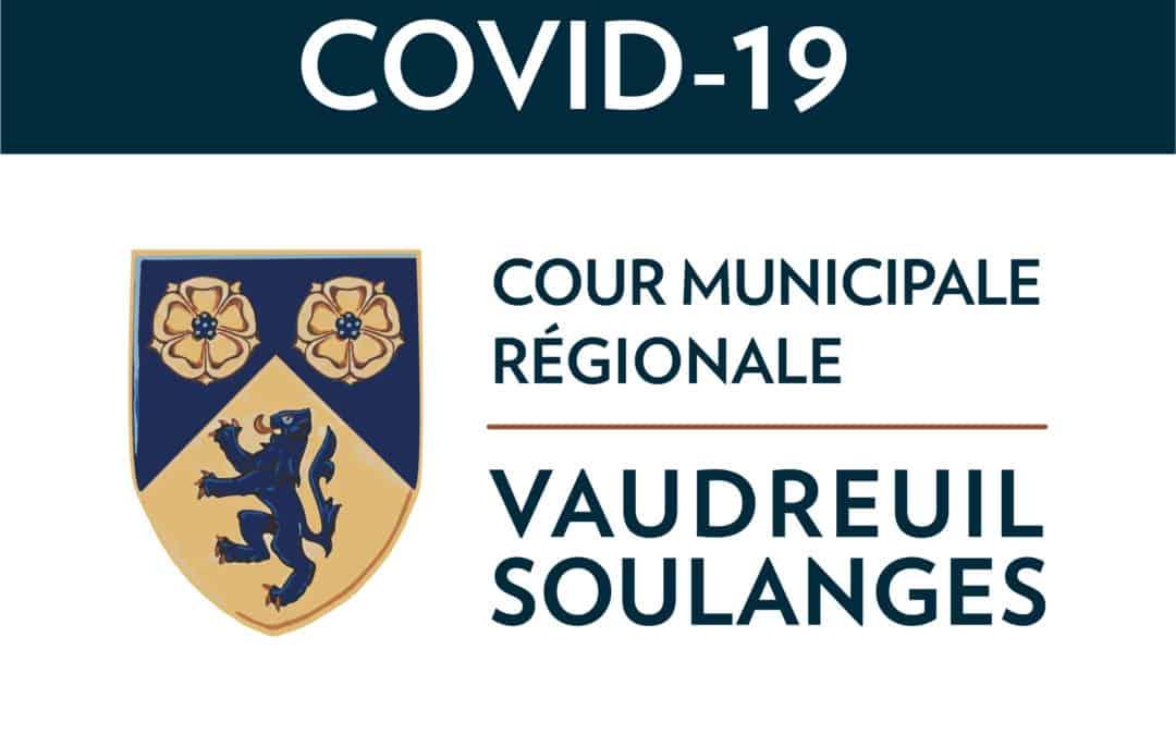 COVID-19 : Suspension des séances de cour à la cour municipale régionale de Vaudreuil-Soulanges